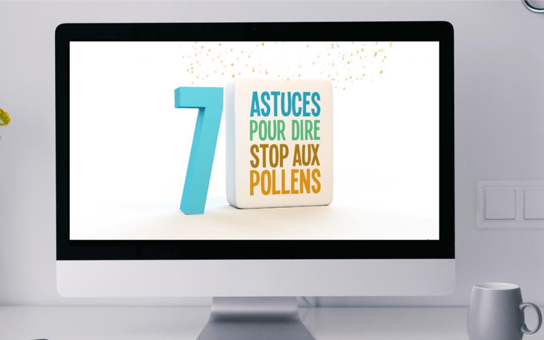 7 astuces pour dire stop aux pollens, communication environnementale en allergologie.
